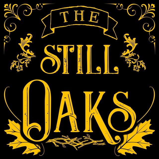 The Still Oaks