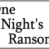 One Nights Ransom