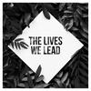 thelivesweleadband