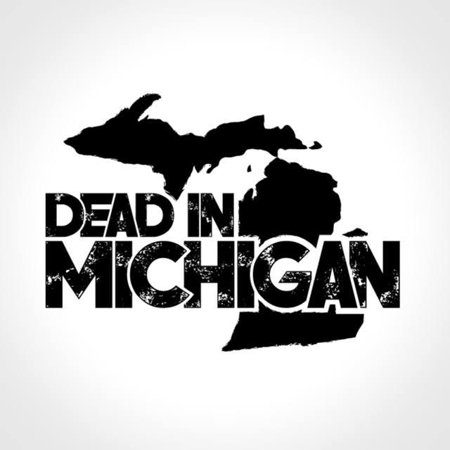 Dead In Michigan
