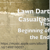 Lawn Dart Casualties