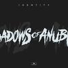 Shadows Of Anubis