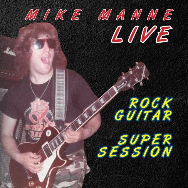 "MIKE MANNE ""ROCK GUITAR SUPER SESSION"""