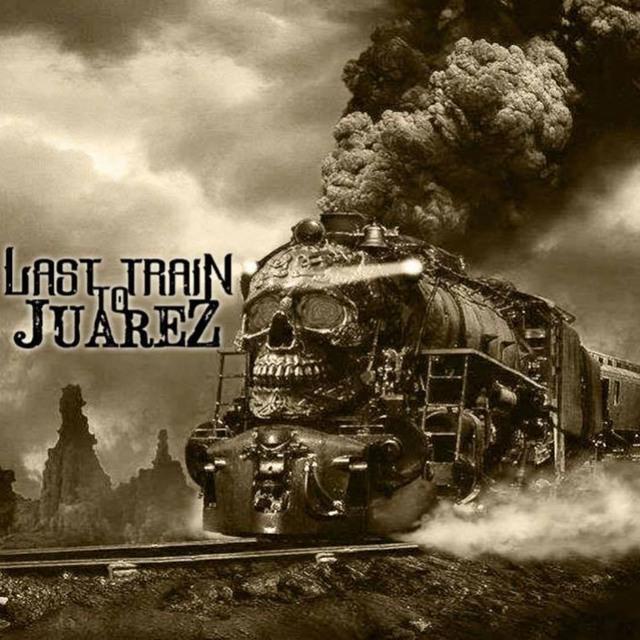 Last Train to Juarez