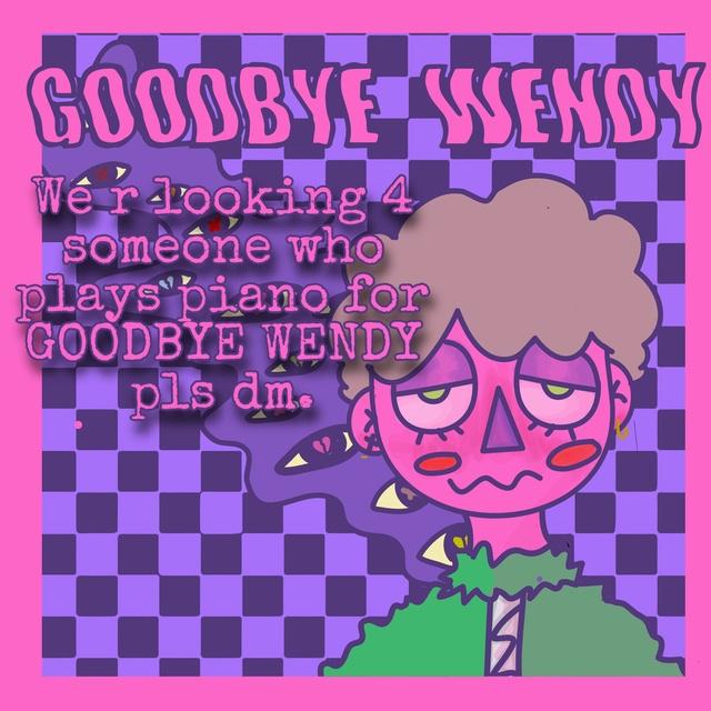 Goodbyewendy