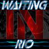 WaitingInRio