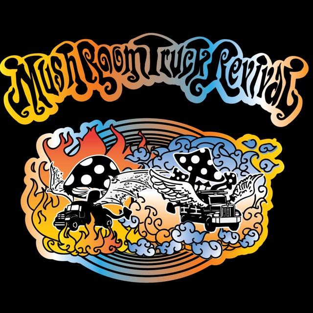 Mushroom Truck Revival