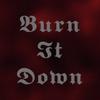 BurnitDown99