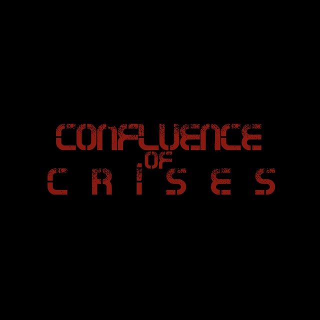 Confluence of Crises
