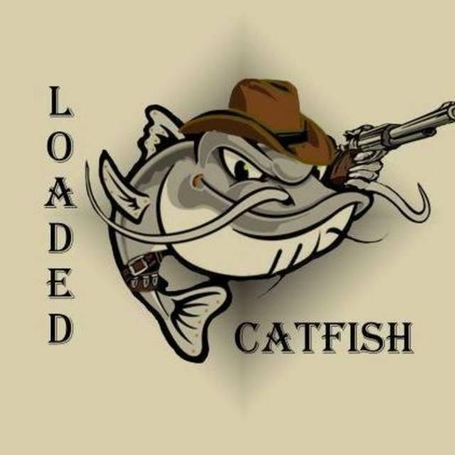 Loaded Catfish