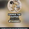 CronusTheRapper
