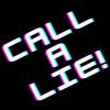 Call A Lie