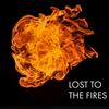 Lost to the Fires
