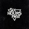 SixHoursPast
