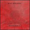 WaxMekanix
