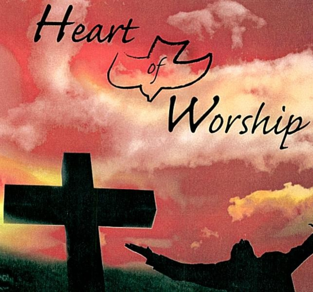 Images From The Heart Of Worship: Heart Of Worship Ministries