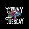 GroovyTuesday