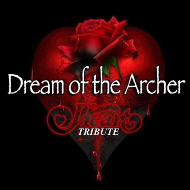Dream of the Archer (Heart Tribute)