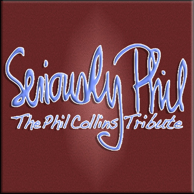 Seriously Phil - The Phil Collins Tribute