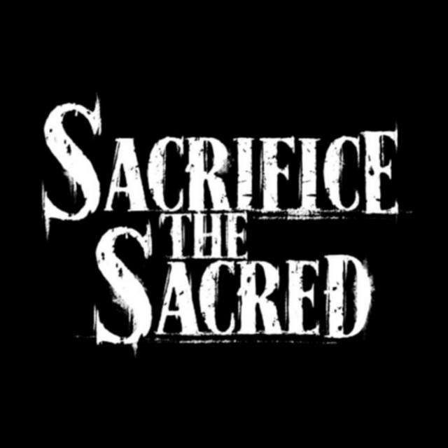 Sacrifice The Sacred