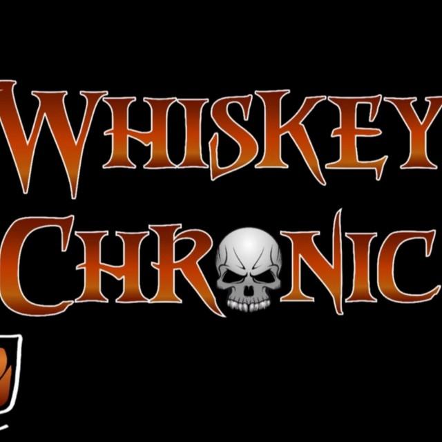 Whiskey Chronic