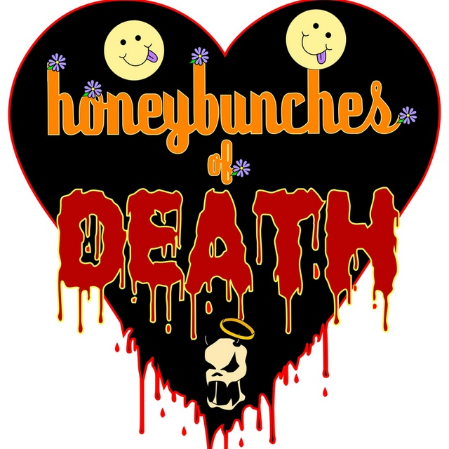 honeybunches Of DEATH