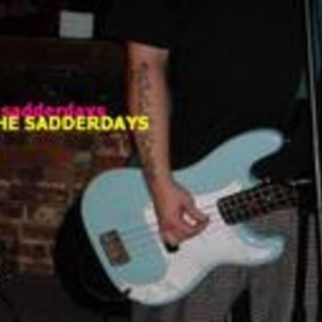 THE SADDERDAYS