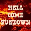 Hell Come Sundown