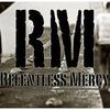 Relentless Mercy