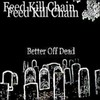 Feed Kill Chain