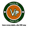 VIPs Sports Bar and Night Club
