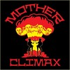 Mother Climax
