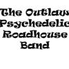 Outlaw Psychedelic RoadhouseBand