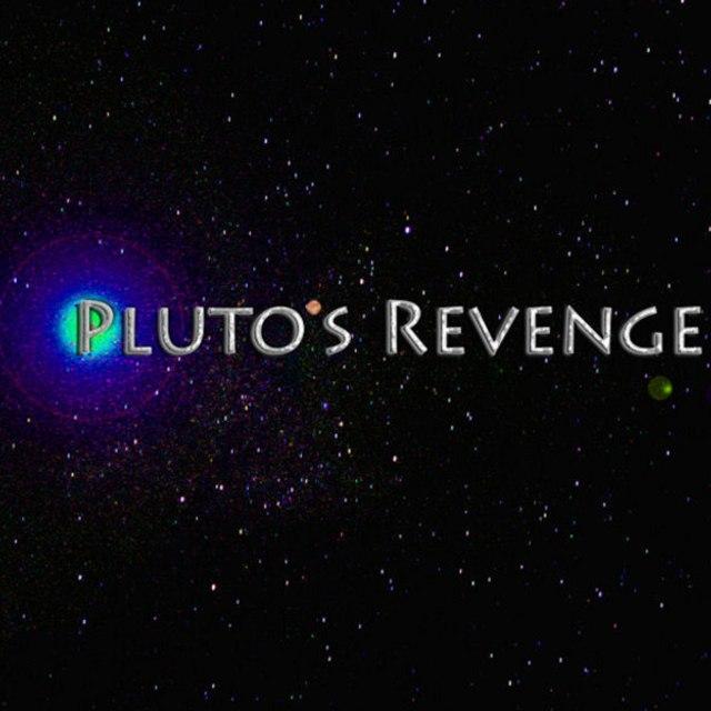 Plutos Revenge