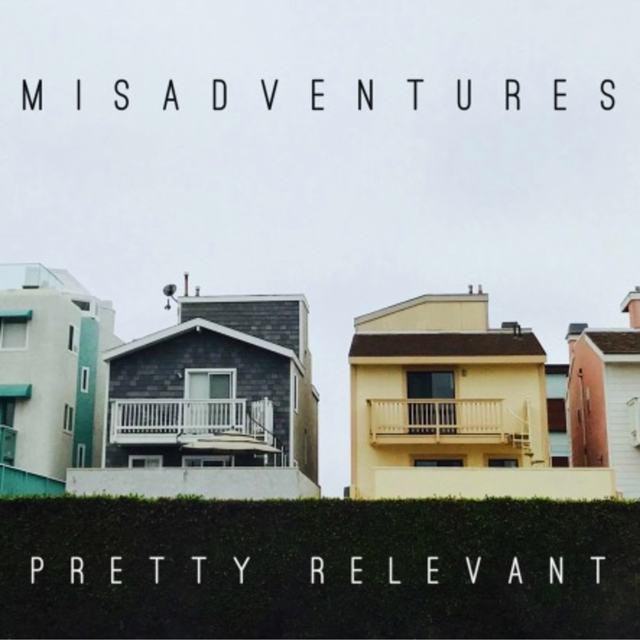 Misadventures
