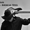 Rick Hays & American Steel