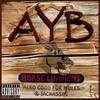 All You Bleed (AYB)