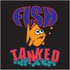 Fishtanked