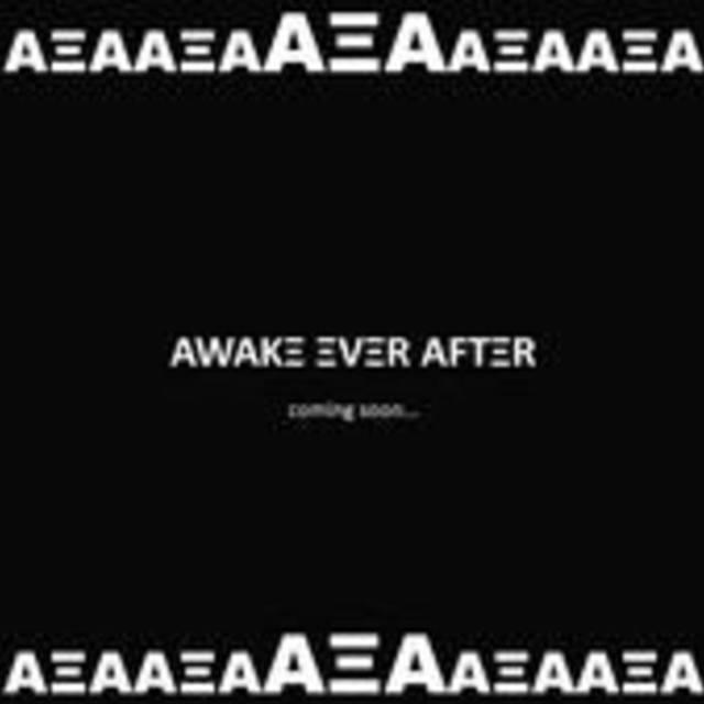 Awake Ever After