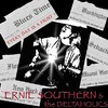 Ernie Southern & The Deltaholics