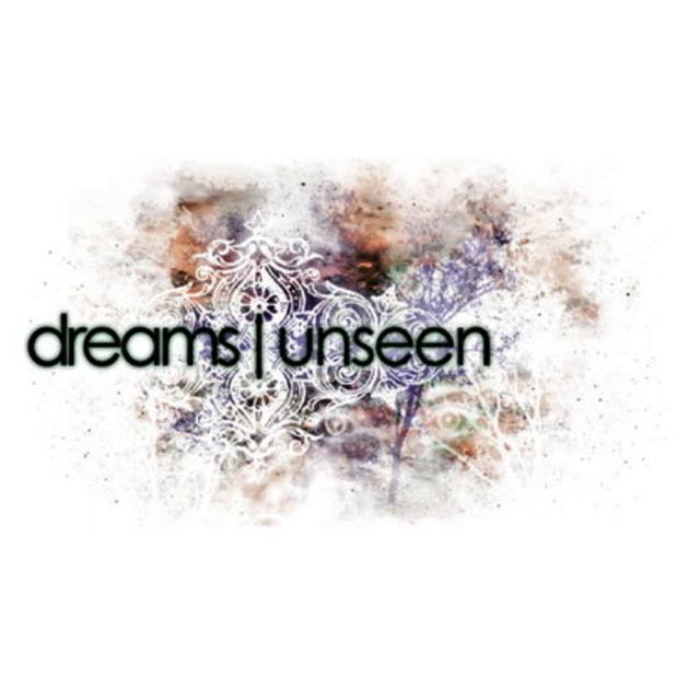 DREAMS UNSEEN