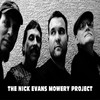 The Nick Evans Mowery Project