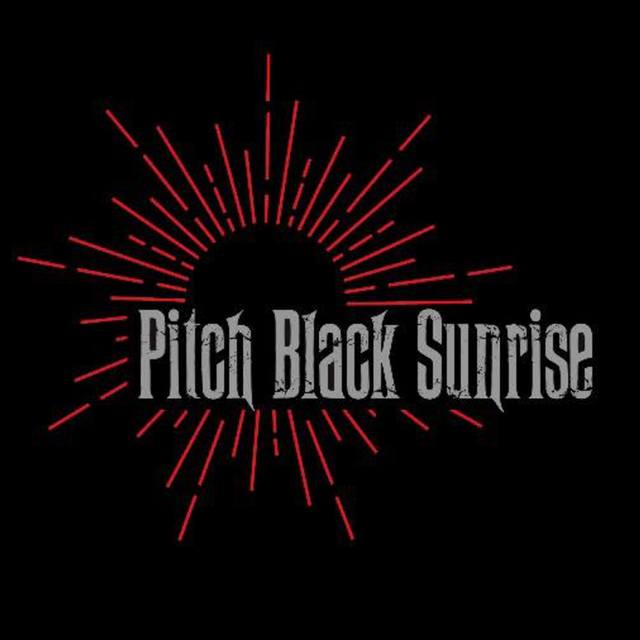 Pitch Black Sunrise