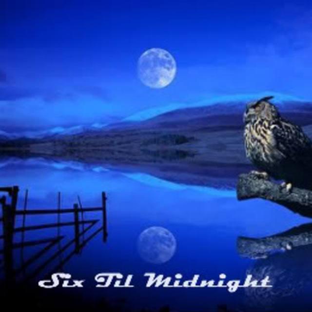 Six Til Midnight