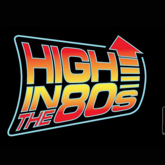 High In The 80s