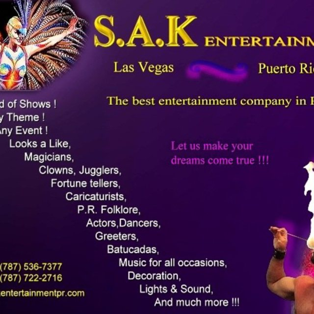 SAK Entertainment of Puerto Rico