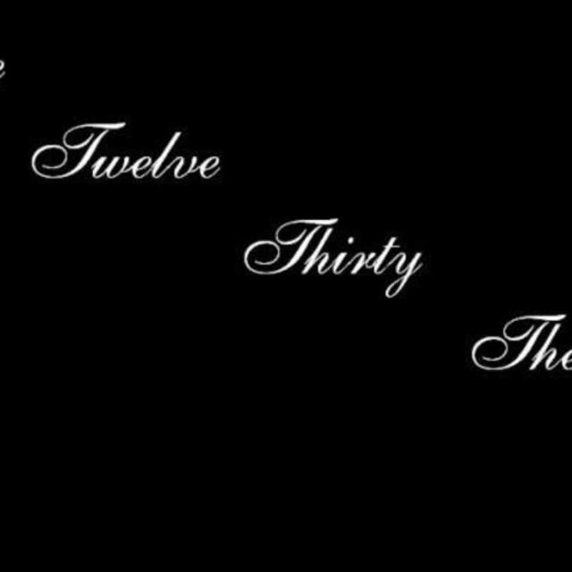 The Twelve Thirty Then's