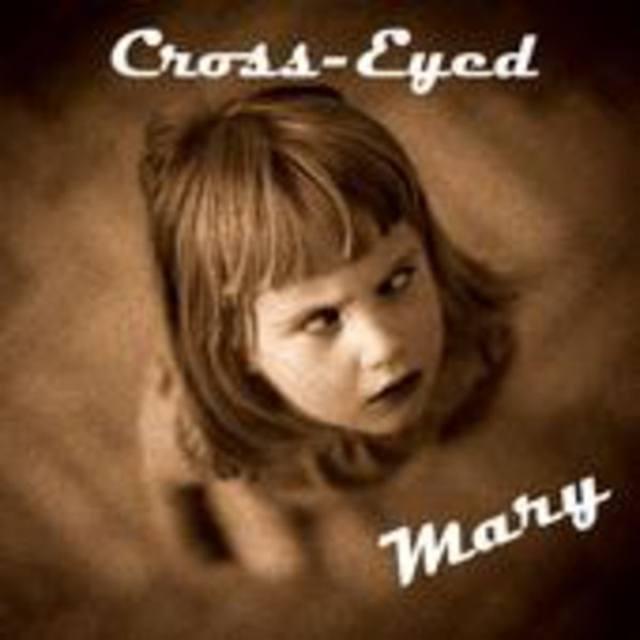 Cross-Eyed Mary