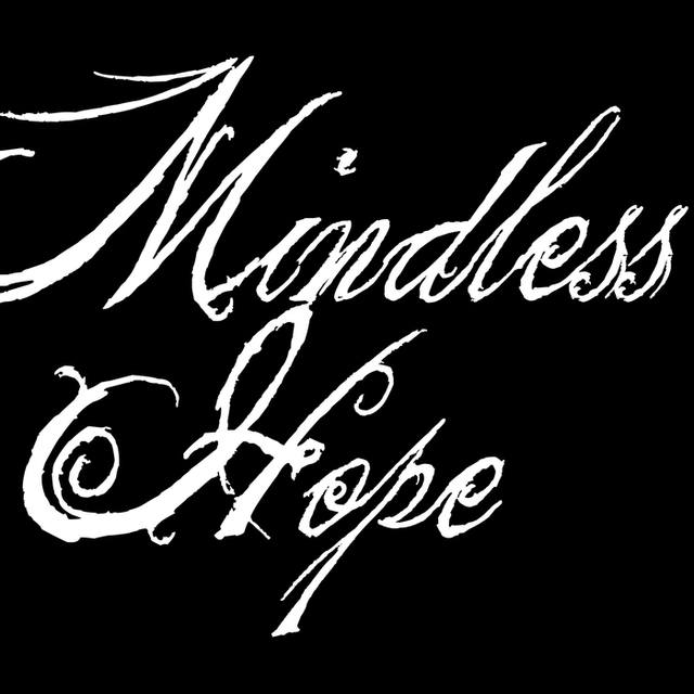 Mindless Hope