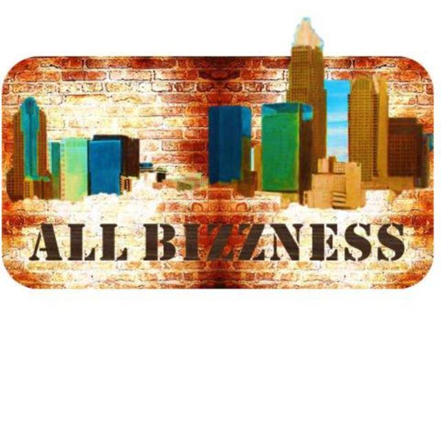 ALL BIZZNESS